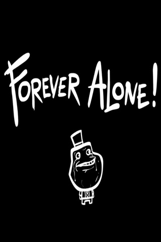 Forever Alone iPod Touch Wallpaper